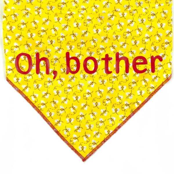 "Dog Bandana With Yellow Bumble Bees on it and the words ""Oh, Bother"""